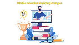 Effective Education Marketing Strategies