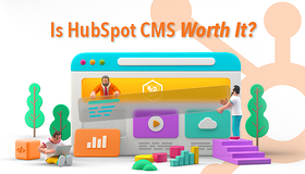 Is HubSpot CMS Worth It?