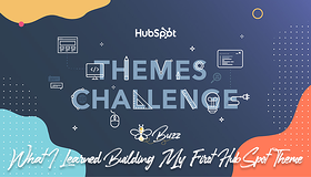 What I Learned Building My First HubSpot Theme