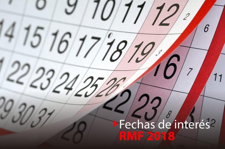 Fechas de interés para la Resolución Miscelánea Fiscal 2018.