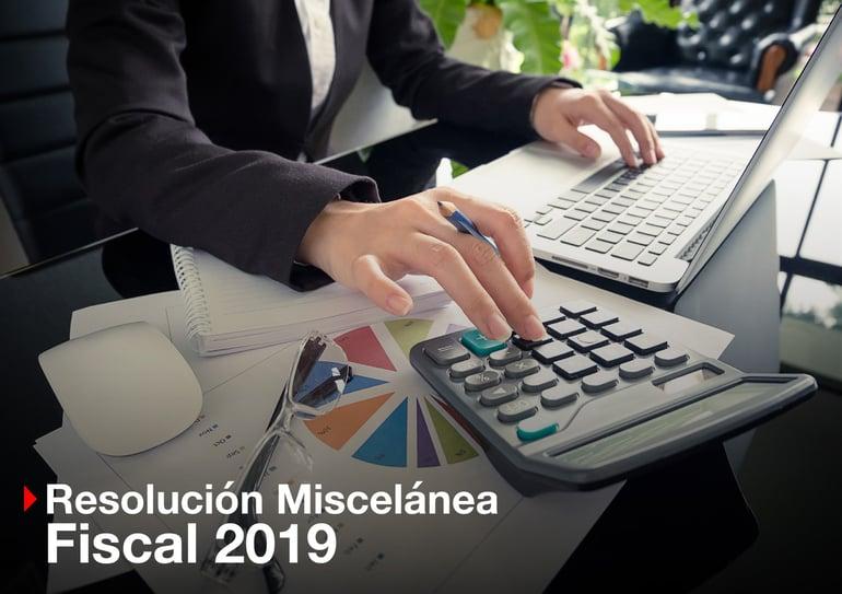 Resolución Miscelánea Fiscal 2019