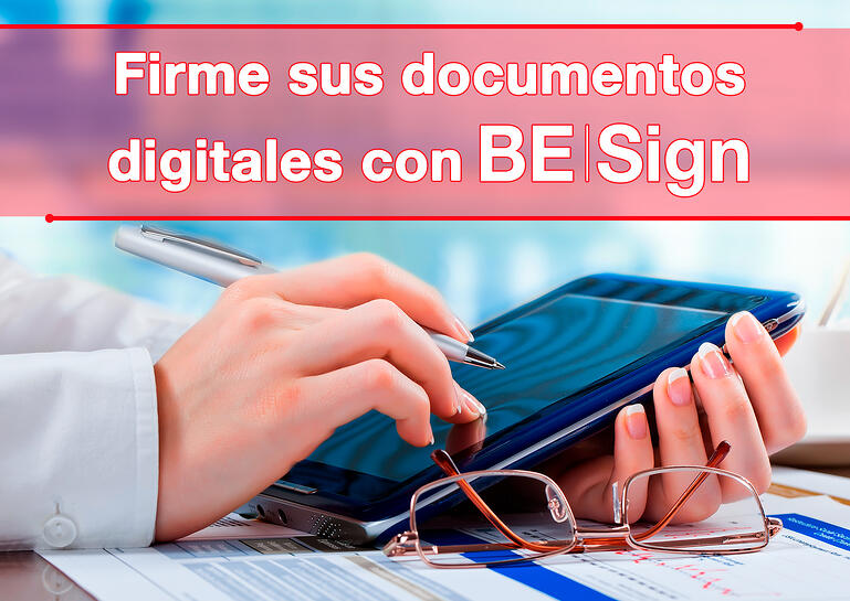 Firme sus documentos digitales con BE Sign