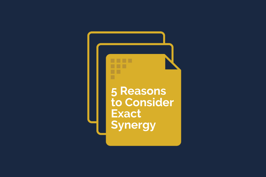 5 reasons to consider Exact Synergy in 2020