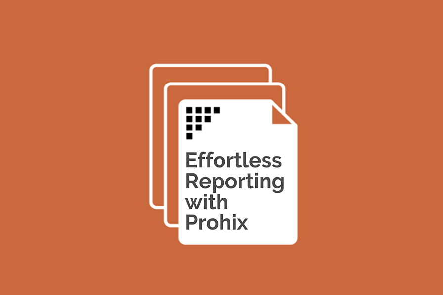 With Prophix, reporting is more than easy. It's effortless.
