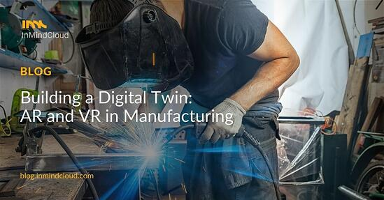 Building The Digital Twin: Using AR and VR in Manufacturing Sales