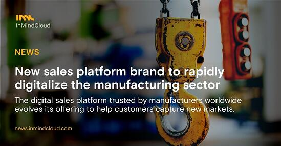 New sales platform brand to rapidly digitalize the manufacturing sector