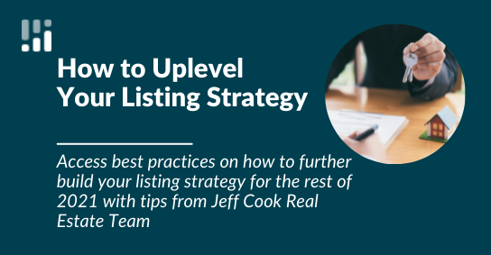 How to Uplevel Your Listing Strategy Blog Post