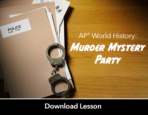 AP® World History: Murder Mystery Party