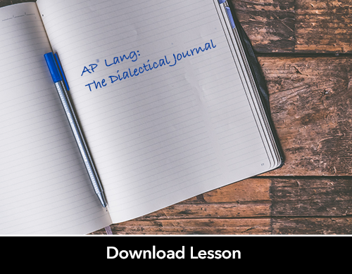 AP® Lang: The Dialectical Journal