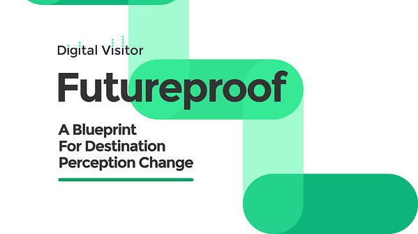 Tourism Marketing Whitepaper: A Blueprint for Destination Perception Change