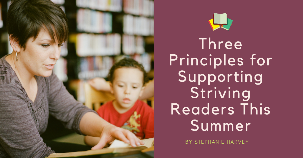 3 Principles for Supporting Striving Readers this Summer jamx
