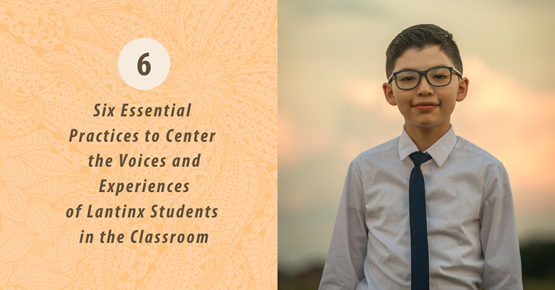 6 practices to center Latinx students_ (3)