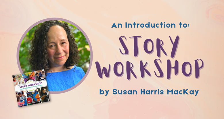 An Introduction to Story Workshop jam