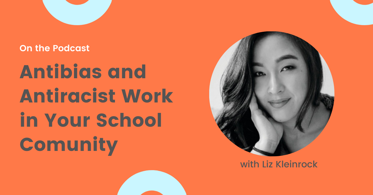 Antibias and antiracist work in your school community