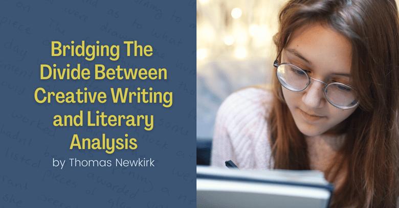 Bridging the Divide btwn Creative Writing + Literary Analysis jam