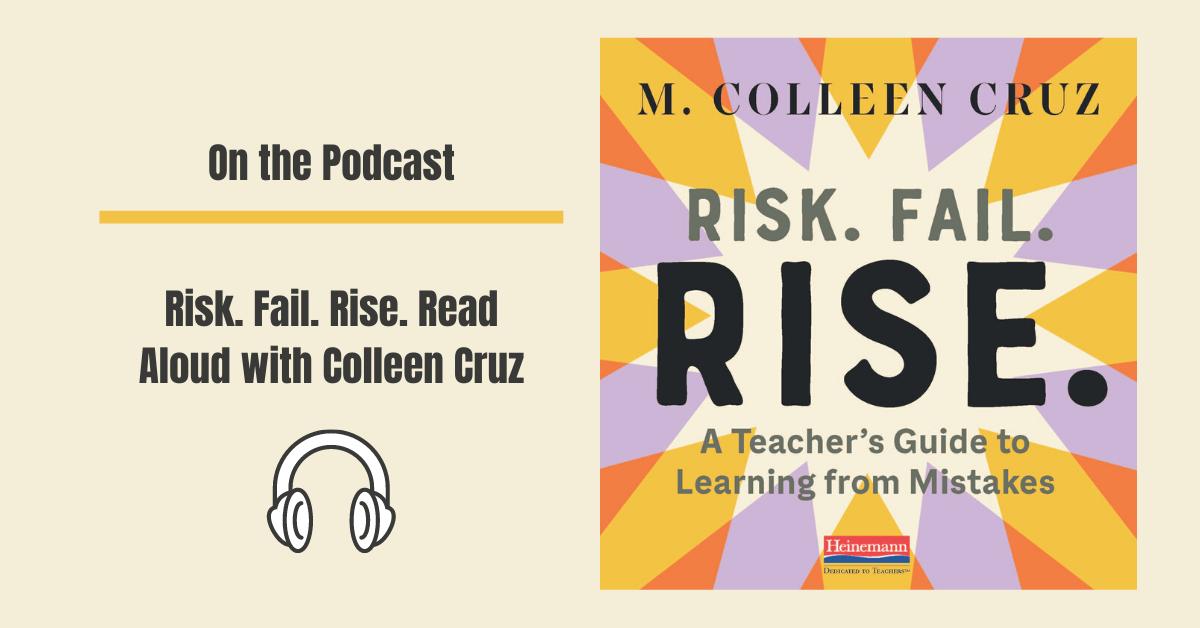 Colleen Cruz Risk Fail Rise Read Aloud