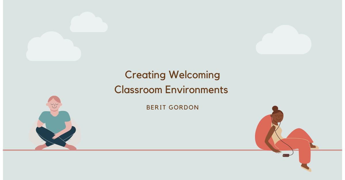 Creating Classroom Environments