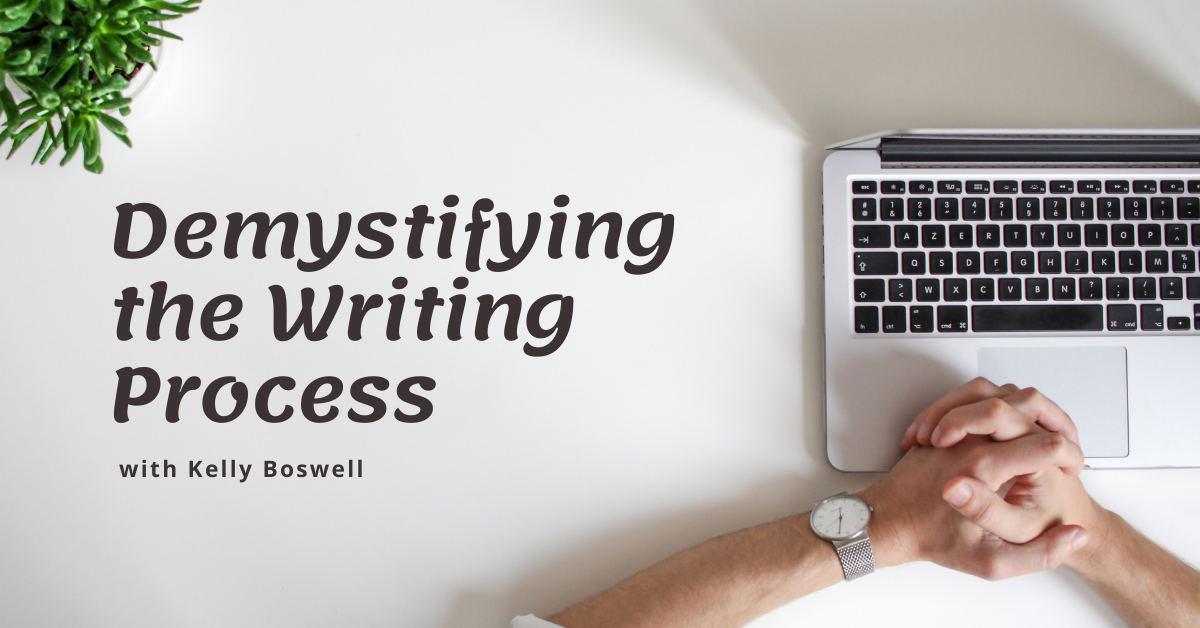 Demystifying the Writing Process