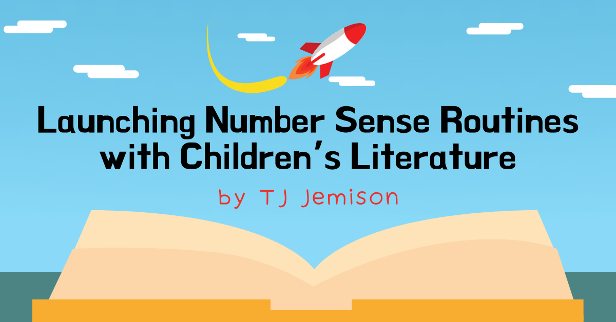 Launching Number Sense Routines by TJ MBTB