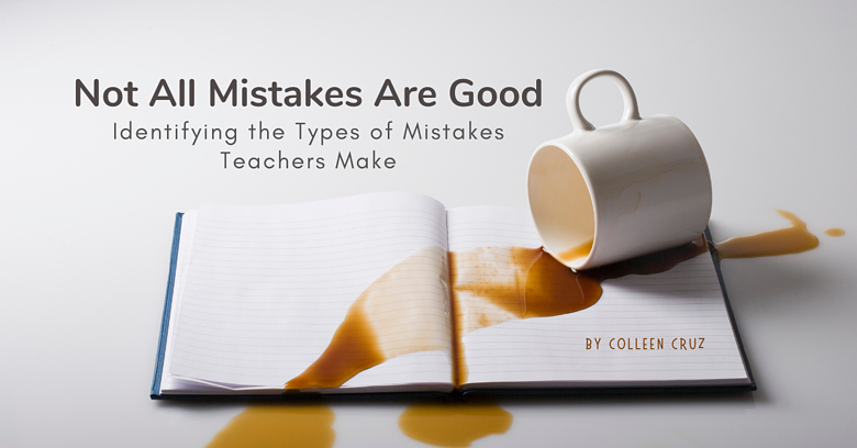 Not All Mistakes Are Good
