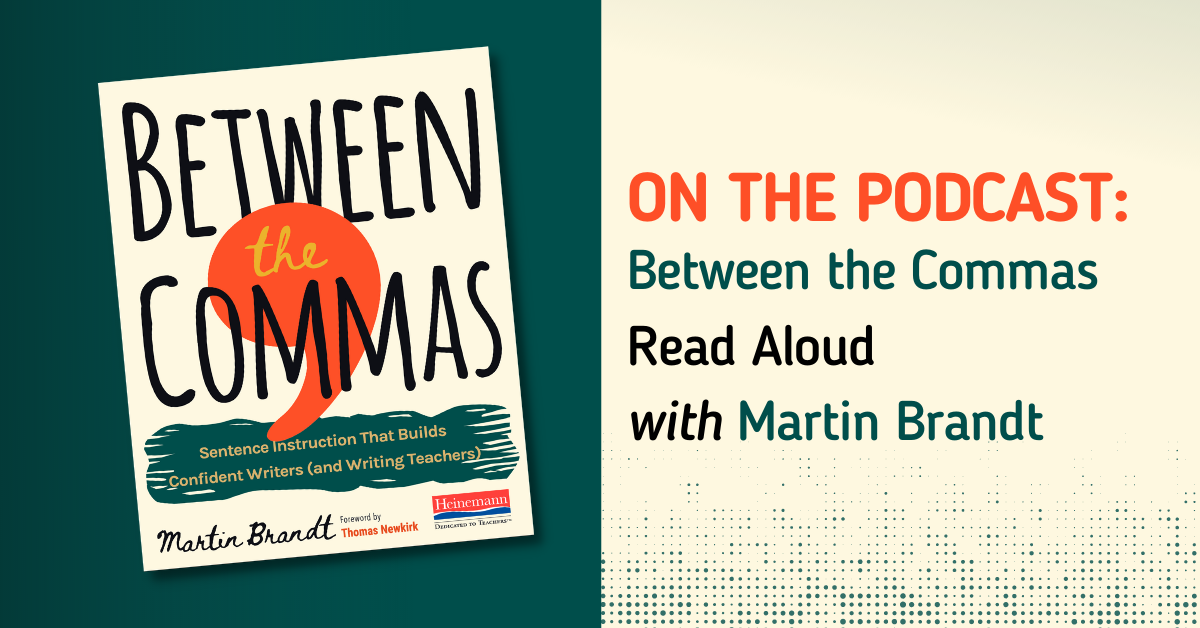 On the Podcast Between the Commas Read Aloud with Martin Brandt