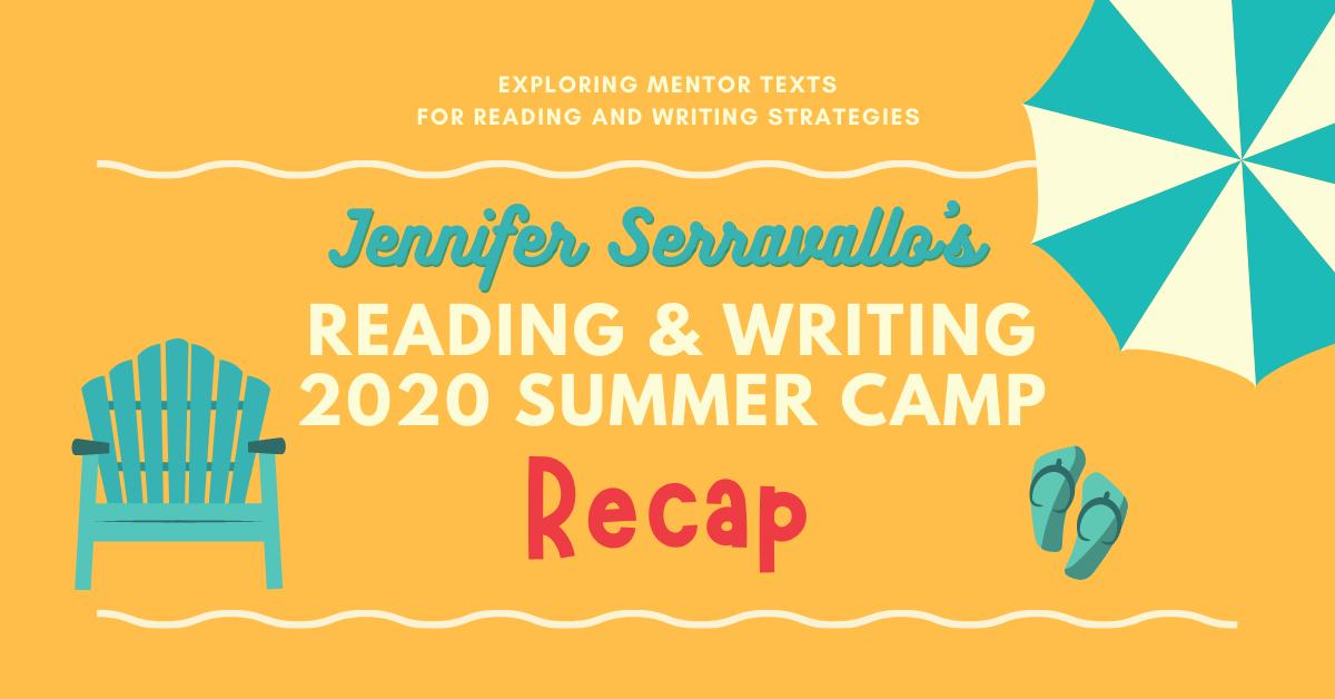 Serravallo 2020 Summer Camp RECAP Jan 2021 jam