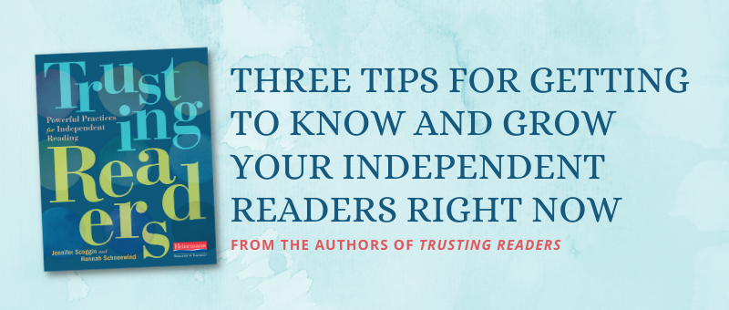 Small Blog Graphic Three Tips for Getting to Know and Grow Your Independent Readers Right Now FINAL