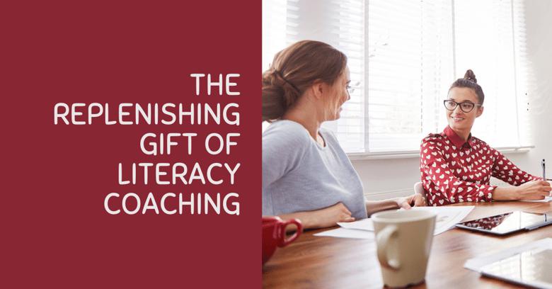 The Replenishing Gift of Literacy Coaching jam