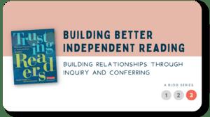 Trusting Readers Blog 3 of 3