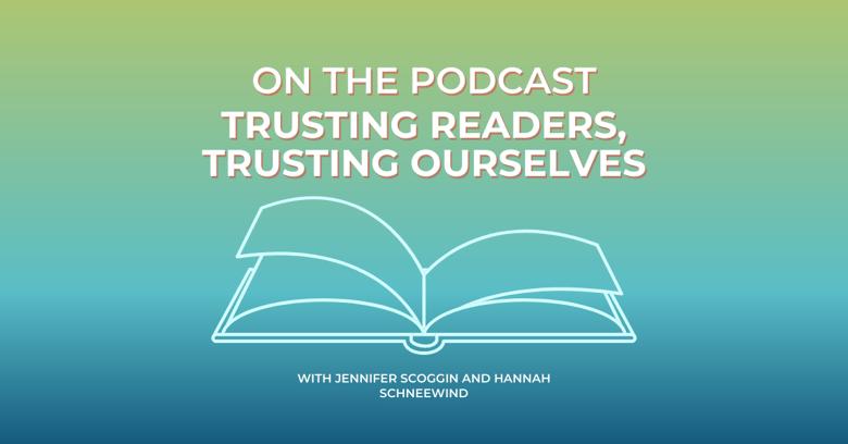 Trusting Readers, Trusting Ourselves (1)