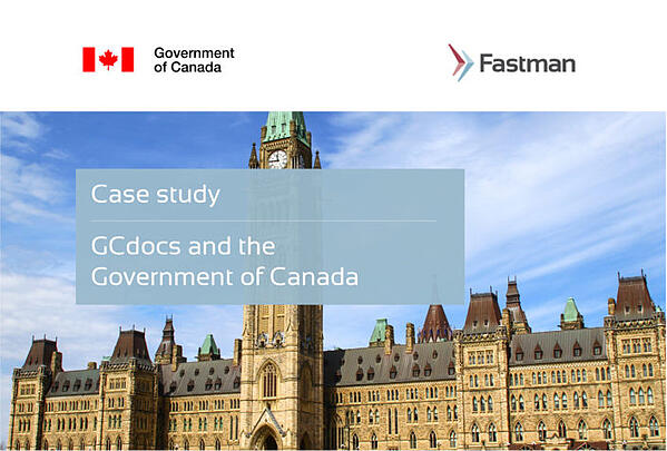 GCdocs and the Government of Canada Case Study