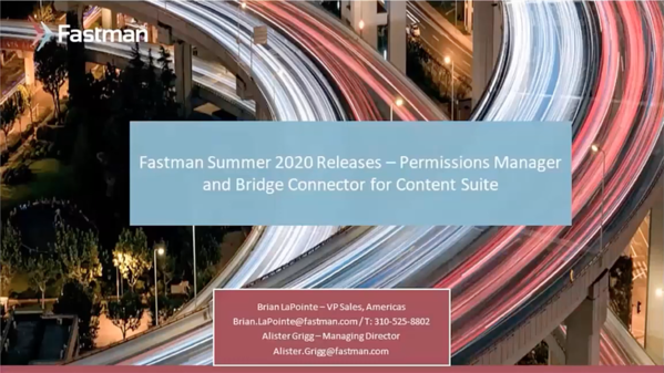 Fastman Summer 2020 Releases - Permissions Manager and Bridge Connector for Content Suite