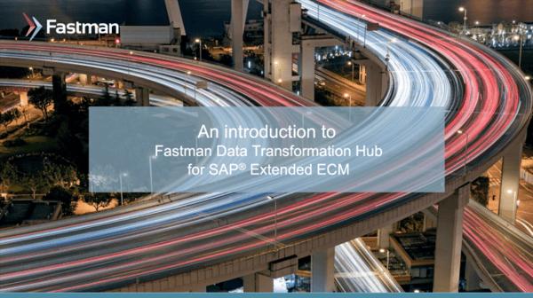 Fastman Data Transformation Hub for SAP Extended ECM