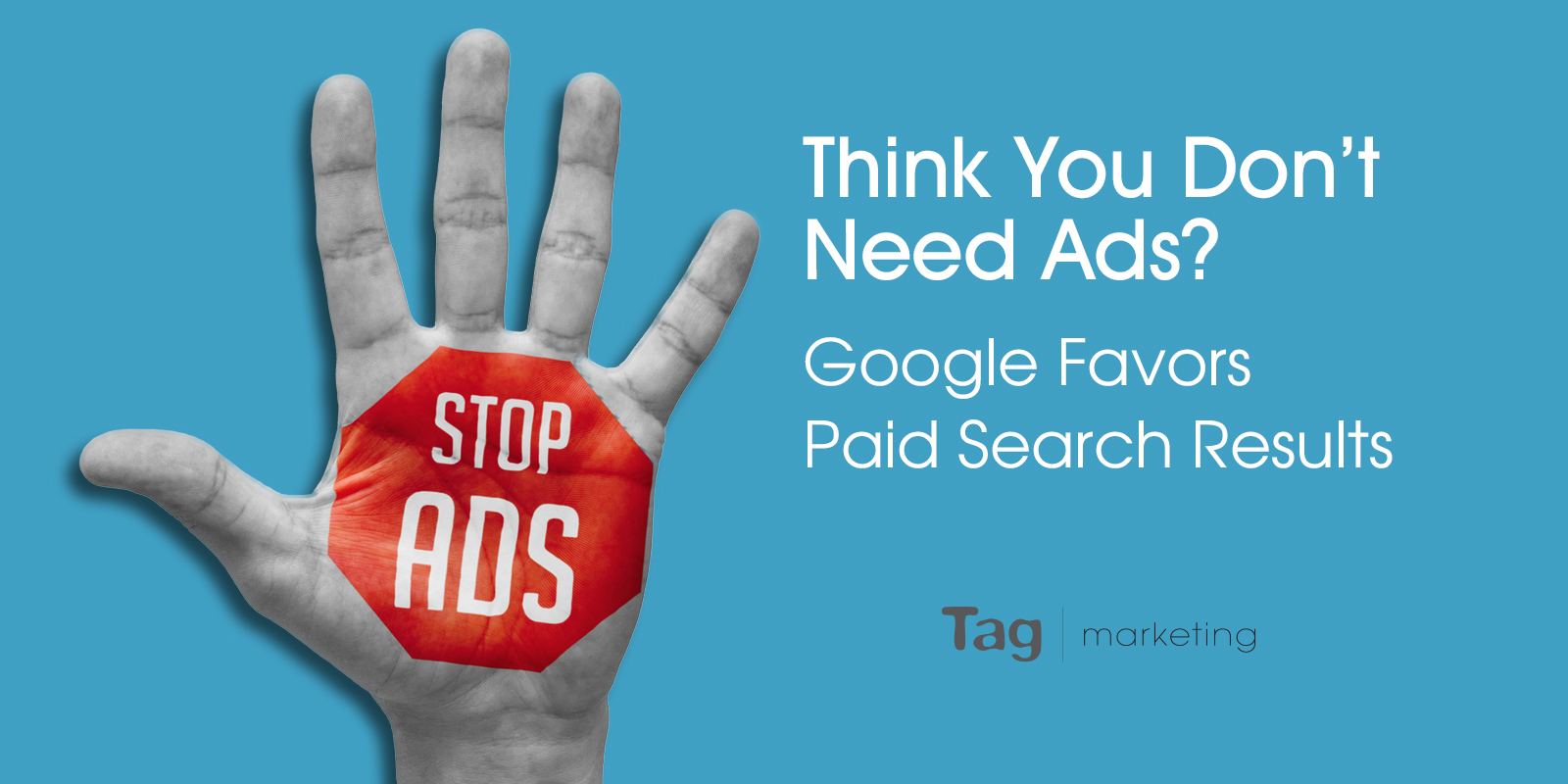Think You Don't Need Ads? Google Favors Paid Search Results