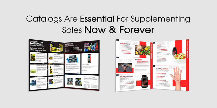 Catalog Marketing Is Essential For Supplementing Sales Now & Forever
