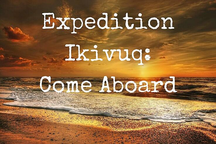 Expedition Ikivuq: Come Aboard