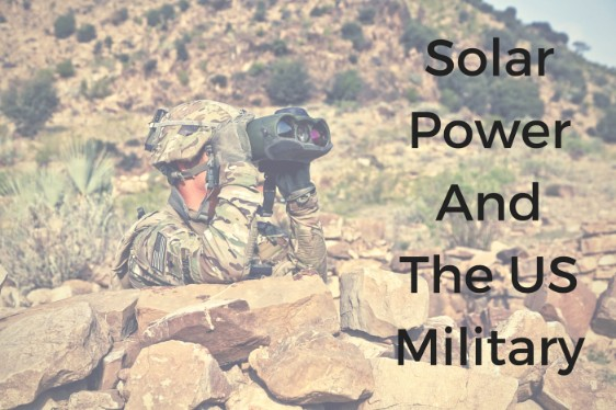 Solar Power And The US Military