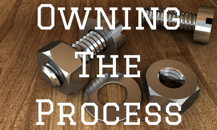 Owning The Process