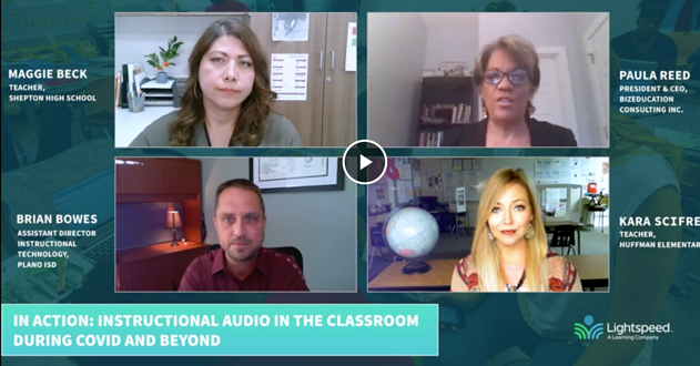 Lightspeed helps teachers be heard and understood, despite barriers