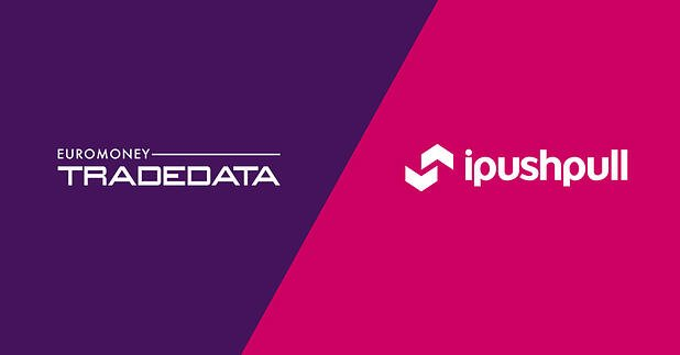 Euromoney TRADEDATA partners with UK fintech ipushpull to create on-demand 'Data-as-a-Service'