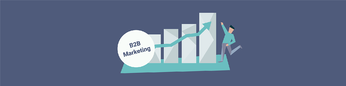 How to generate sustained growth with B2B Marketing