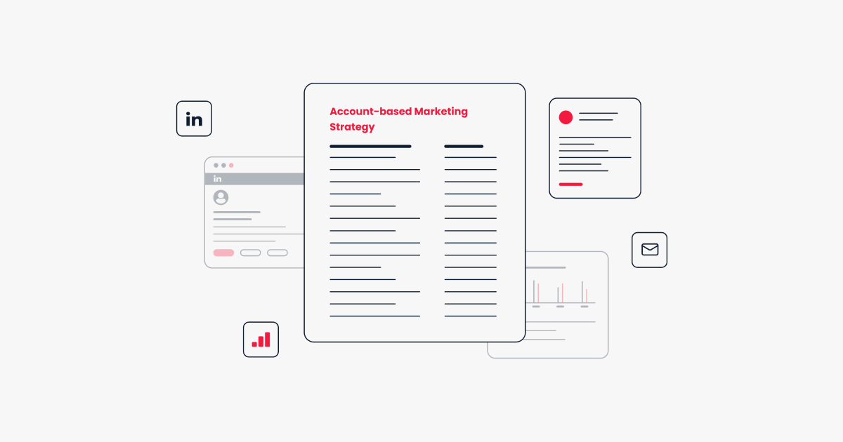A Comprehensive Guide for Account-Based Marketing (ABM)