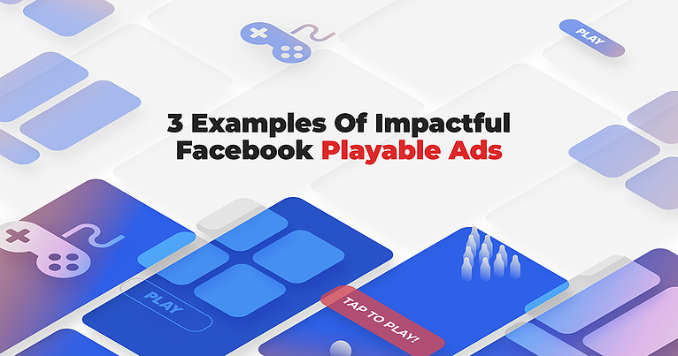 Playable Ads Examples Facebook