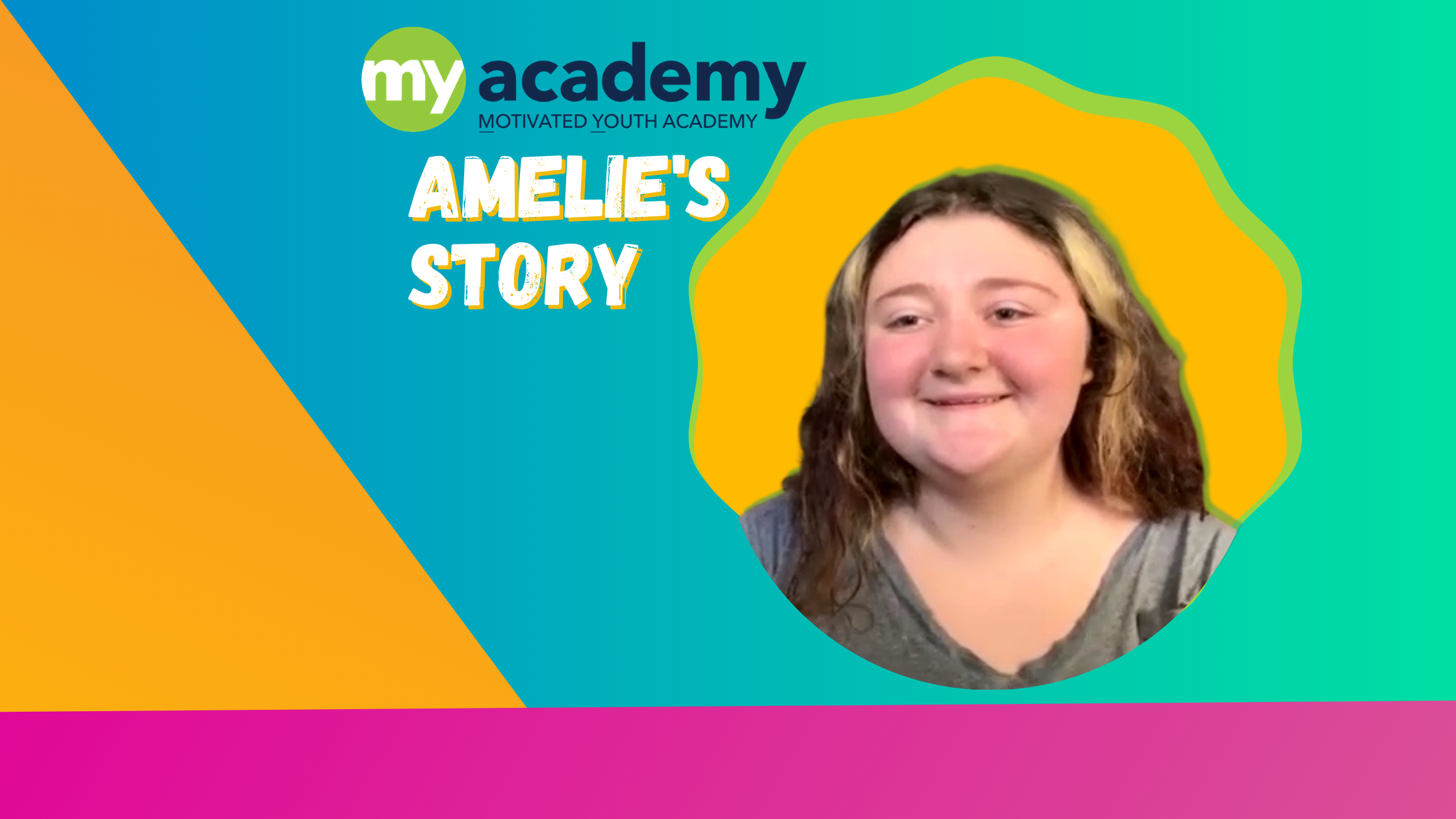 """Amelie's Story: """"MY Academy Made My Dreams Come True."""""""