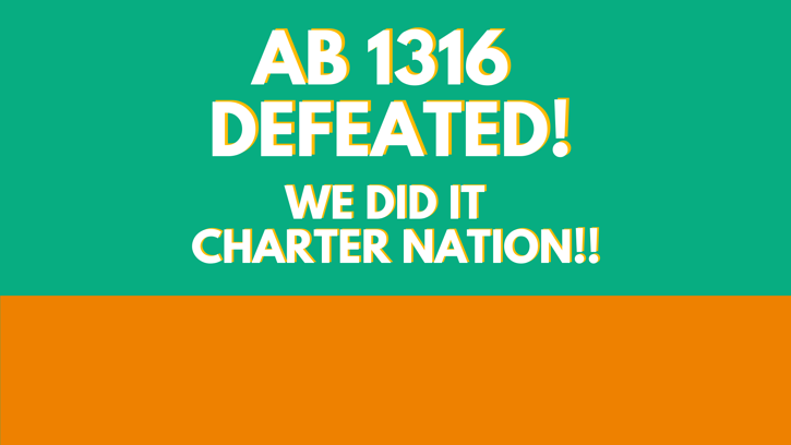 Charter Nation Unites To Defeat AB 1316