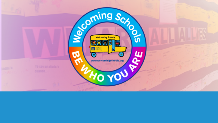 Welcoming Schools Program Trains Educators to Create LGBTQ and Gender-Inclusive Classrooms