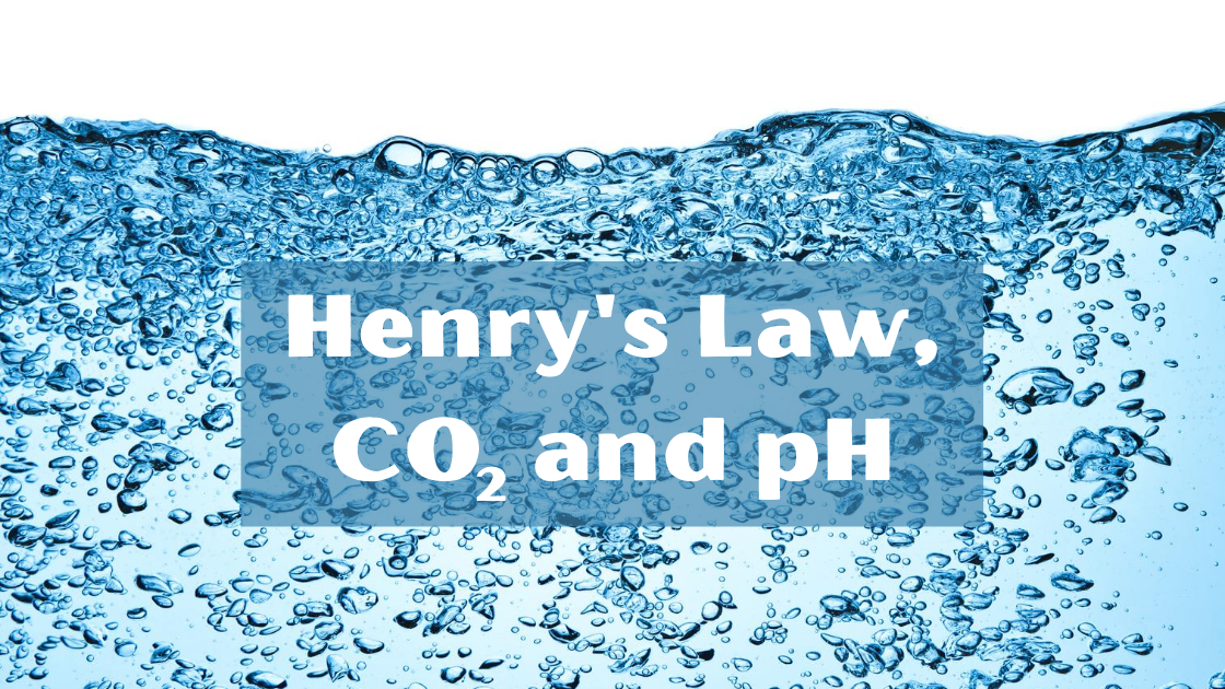 CO2 and pH: Understanding Henry's Law