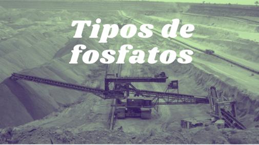 Diferentes Tipos de Fosfatos
