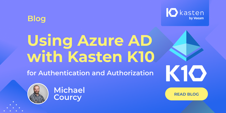 Using Azure AD with Kasten K10 for Authentication and Authorization