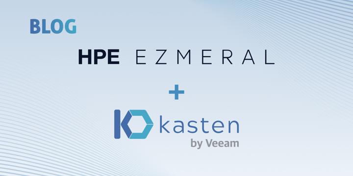 Enterprise Grade Data Protection for HPE Ezmeral Container Platform with Kasten K10 by Veeam